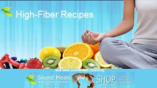 HIgh Fiber Recipes-Sound Meals