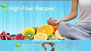 HIgh Fiber Recipes-Sound Meals